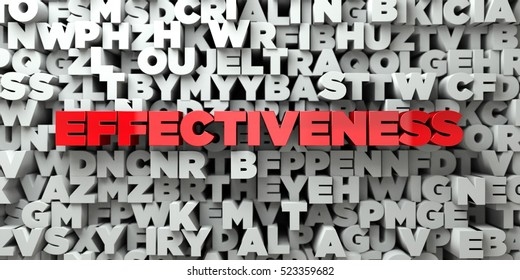 EFFECTIVENESS -  Red text on typography background - 3D rendered royalty free stock image. This image can be used for an online website banner ad or a print postcard.