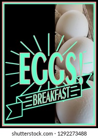 Eggs for breakfast poster sign with copy space