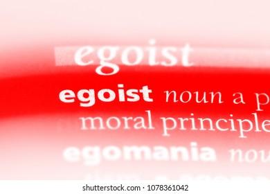 egoist word in a dictionary. egoist concept