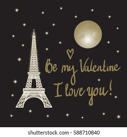Eiffel Tower. Valentine's Day. I love you. The concept Night view in Paris. The moon and the stars.