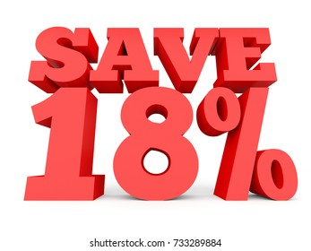 Eighteen percent off. Discount 18 %. 3D illustration on white background.