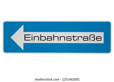 Einbahnstrasse Sign - means One Way Road - Sign on white background