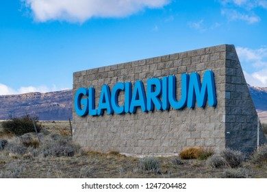 El Calafate, Argentina - Sep 30, 2018: Sign at the entrance of Glaciarium museum in El Calafate. It is designed to educate visitors about glaciers and promote environmental awareness.