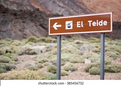 El Teide volcano direction sign for tourists. Tenerife, Canary Islands