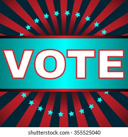 Election Day Campaign Ad Flyer. Social Promotion Banner. Presidential Vote Election. American Flag's Symbolic Elements - Red Stripes and Blue Stars. Digital raster illustration.