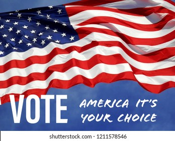 Election Day concept urging Americans to go out and Vote.