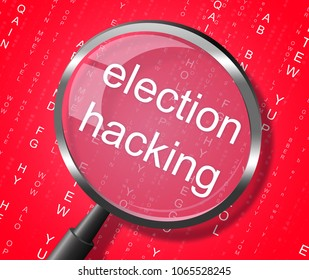 Election Hacking Magnifier Showing Elections Hacked 3d Illustration. Russians Stealing Online Information By Spying And Tampering On Digital Network.