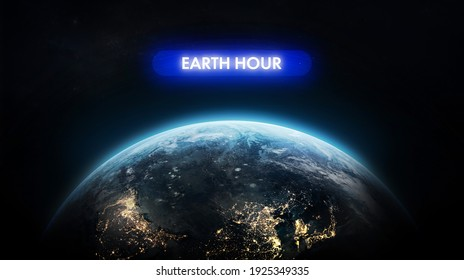 Electric Hour event near Earth planet. Earth day theme. Protection of environment. Elements of this image furnished by NASA