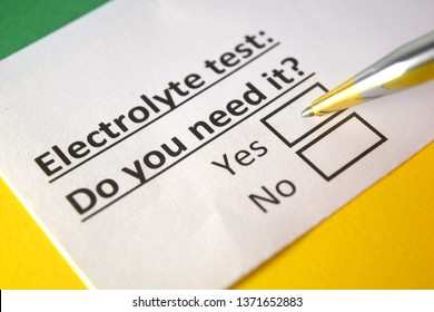 Electrolyte test: Do you need it? yes or no