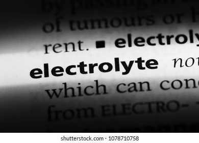 electrolyte word in a dictionary. electrolyte concept