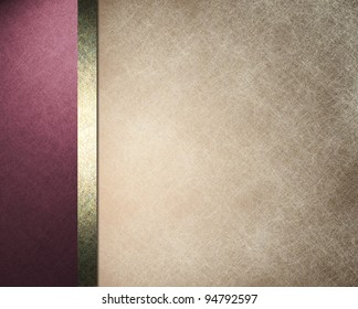 elegant formal background with light brown beige parchment paper illustration with striped side border of pink purple color and gold ribbon with vintage grunge texture and copy space for brochure