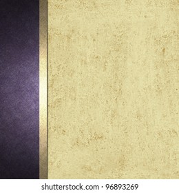 elegant formal background with light brown beige parchment paper illustration with striped side border of purple color and gold ribbon with vintage grunge texture and copy space for brochure