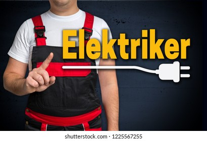 Elektriker (in german Electrician) and craftsman concept.