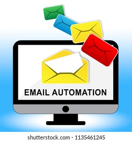 Email Automation Digital Marketing System 3d Illustration Shows Automated Process To Send Messages Using Electronic System