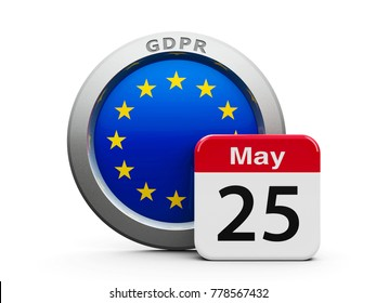 Emblem of European Union with calendar button - The Twenty Fifth of May - represents the Implementation date of GDPR - General Data Protection Regulation, three-dimensional rendering, 3D illustration