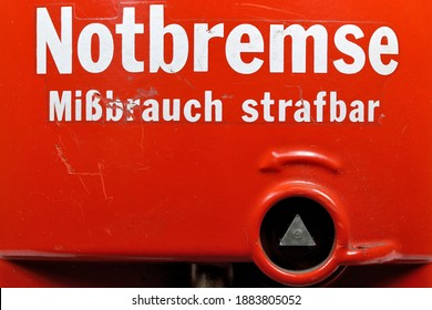 emergency brake from German train or tram (translation: emergeny brake, abuse is punishable)