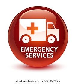 Emergency services glassy brown round button