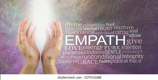 The empath is non judgemental - pair of female hands sending out pure white light healing energy beside an EMPATH word cloud