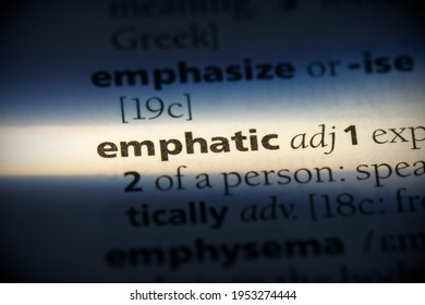 emphatic word in a dictionary. emphatic concept, definition.