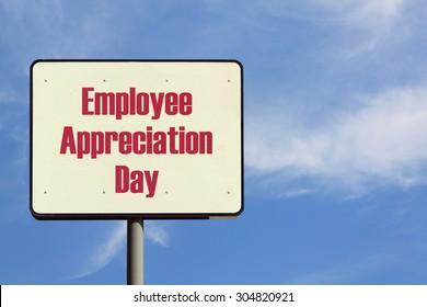 Employee Appreciation Day Sign