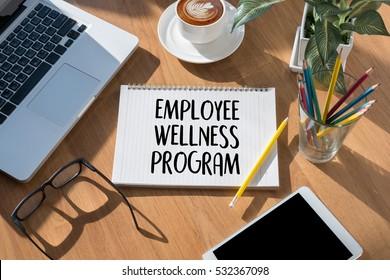 Employee Wellness program and Managing Employee Health ,