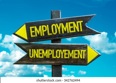 Employment - Unemployment signpost with sky background