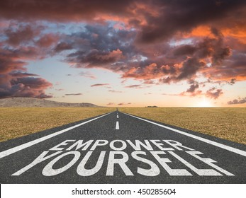Empower Yourself motivational quote on road to success