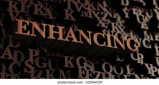 Enhancing - Wooden 3D rendered letters/message.  Can be used for an online banner ad or a print postcard.