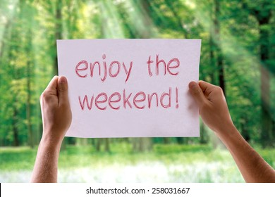 Enjoy the Weekend card with nature background