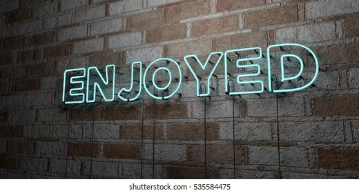 ENJOYED - Glowing Neon Sign on stonework wall - 3D rendered royalty free stock illustration.  Can be used for online banner ads and direct mailers.