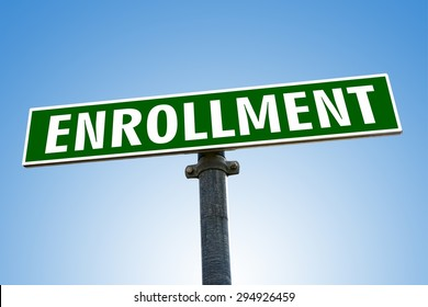 ENROLLMENT word on green road sign