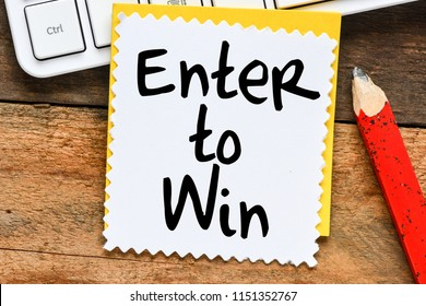 Enter to win business concept