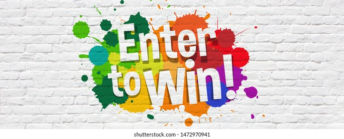 Enter to win on brick wall banner