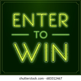 Enter to Win Raster Sign, Win Prize, Win in Lottery