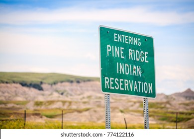 Entering Pine Ridge Indian Reservation Road Sign, South Dakota, USA