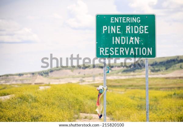 Entering Pine Ridge Indian Reservation Road Sign, USA