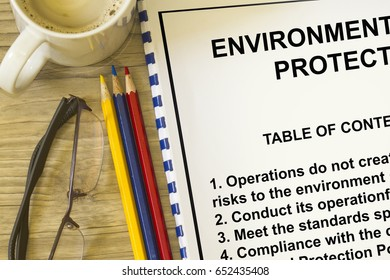 Environmental protection and policy to protect the environment.