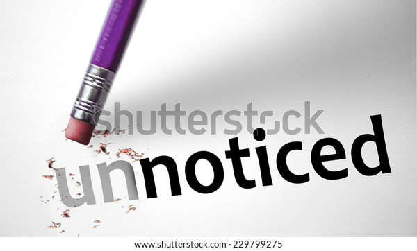 Eraser Changing Word Unnoticed Noticed Stock Photo Edit Now 229799275 Unnoticed synonyms, unnoticed pronunciation, unnoticed translation, english dictionary definition of unnoticed. https www shutterstock com image photo eraser changing word unnoticed noticed 229799275