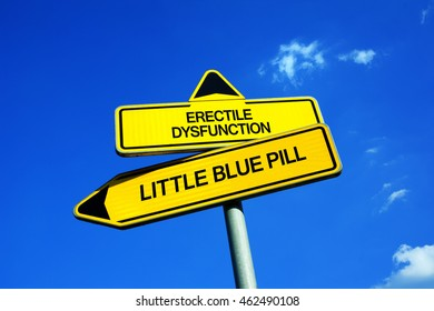 Erectile Dysfunction vs Little Blue Pill - Traffic sign with two options - Using medicine and drugs to treat sexual problem of inability of intercourse and coitus because of weak erection of penis