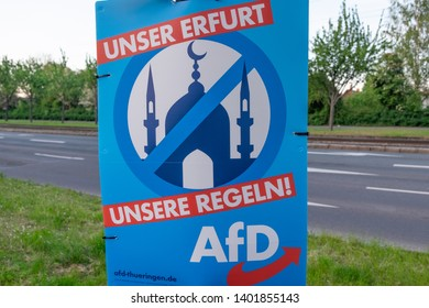 """Erfurt, Thuringia, Germany-19.05.2019: A poster of a single party """"AFD"""" in the city Erfurt. It says: our city Erfurt- our rules, life without muslims, no mosque"""