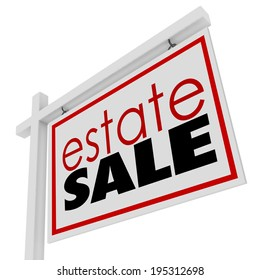 Estate Sale words sign advertising selling homeowner possessions inside a house