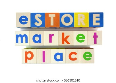 eStore online marketplace concept spelled out with colorful wooden toy blocks. Isolated.