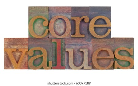 ethics concept - core values words in vintage wooden letterpress printing blocks isolated on white