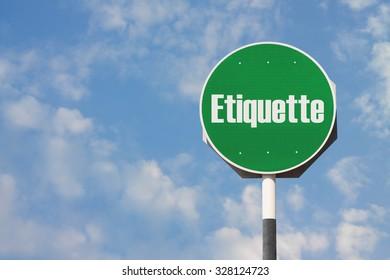 Etiquette Sign