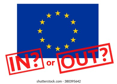 The EU flag with IN? and OUT? rubber stamps referring to the upcoming EU referendum.