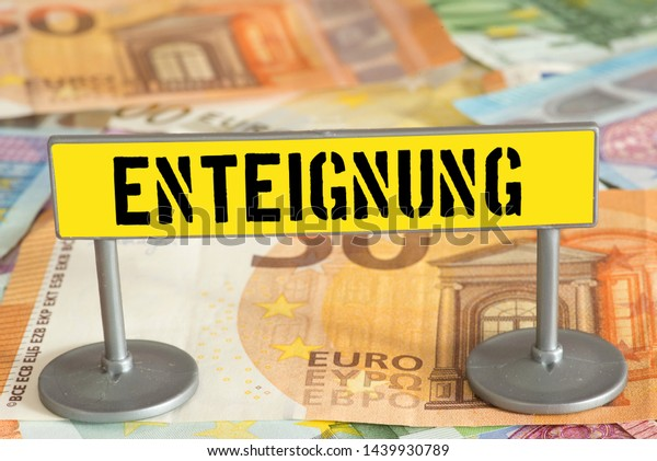 Euro money and German translation for  expropriation