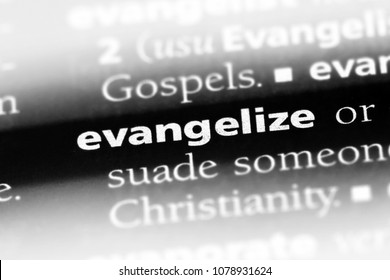evangelize word in a dictionary. evangelize concept