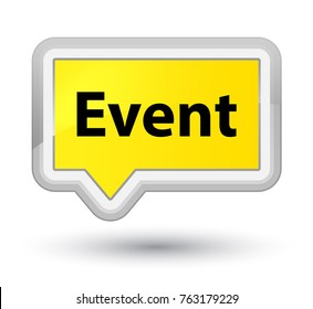 Event isolated on prime yellow banner button abstract illustration