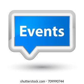 Events isolated on prime cyan blue banner button abstract illustration
