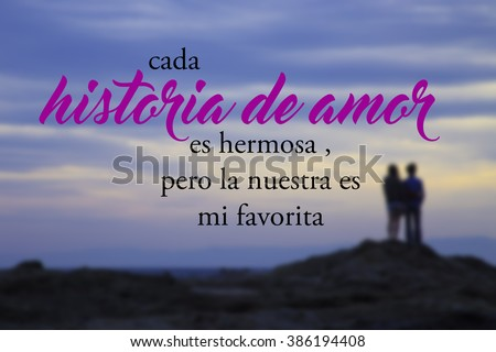 19f5fc4cdef every love story is beautiful but ours is my favorite - cada historia de  amor es